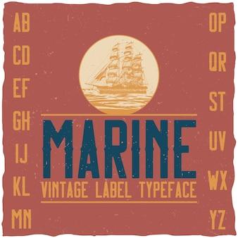 Tipo de letra do rótulo vintage náutico e design de rótulo de amostra.