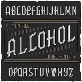Tipo de letra vintage chamado álcool