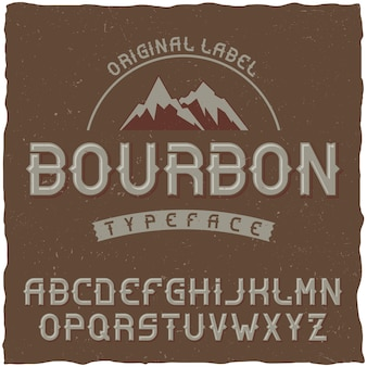 Tipo de letra vintage chamado bourbon