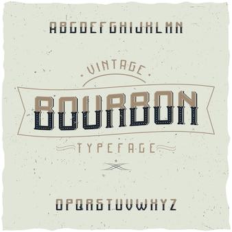 Tipo de letra vintage chamado bourbon.