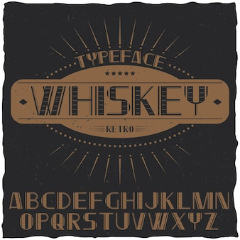 Tipo de letra vintage chamado whisky