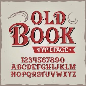 Tipo de letra vintage de livro antigo
