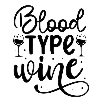 Tipo sanguíneo vinho elemento de tipografia única premium vector design