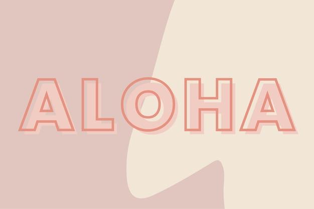 Tipografia aloha em um fundo marrom e bege