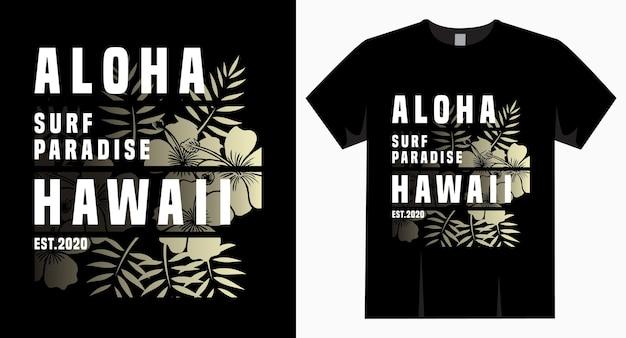 Tipografia aloha paraíso do surf havaí para camiseta