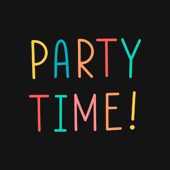 Tipografia colorida de hora de festa em um fundo preto