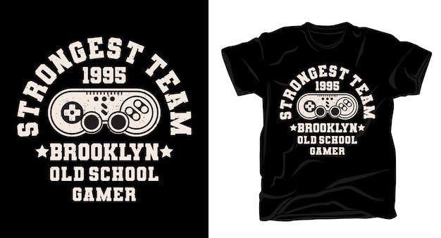 Tipografia da equipe mais forte com design de camiseta de controle de jogo