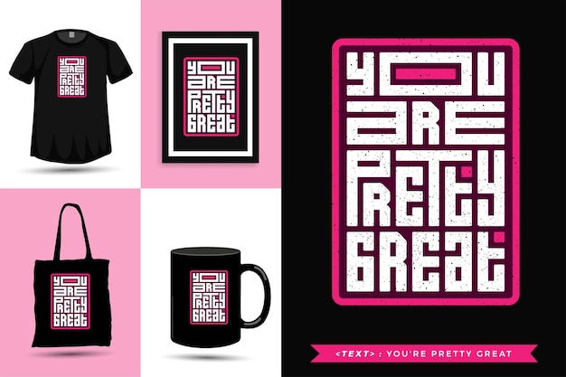 Tipografia da moda cite a motivação camiseta você é muito bom para imprimir. modelo de tipografia vertical para mercadoria