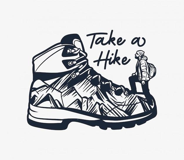Tipografia de citação de caminhadas na montanha fazer uma caminhada com bota de caminhada e ilustração de alpinista de homem