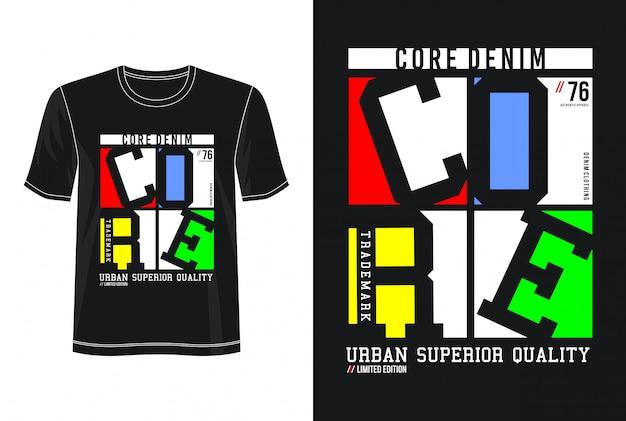 Tipografia de denim core para camiseta
