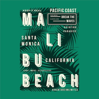 Tipografia de design gráfico de camisetas de praia de malibu