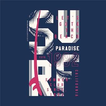 Tipografia de design gráfico de camisetas surf paraíso