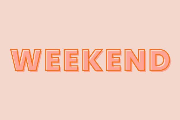 Tipografia de fim de semana em um fundo de pêssego pastel