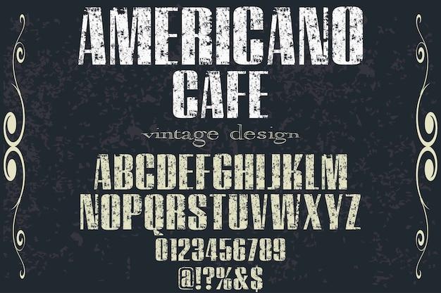 Tipografia de fonte de alfabeto design americano café