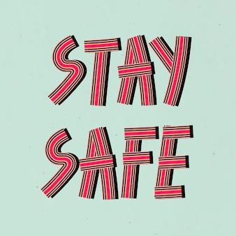 Tipografia de fontes concêntricas de estilo retro stay safe desenhada à mão
