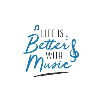 Tipografia de letras de citação de música. a vida é melhor com música