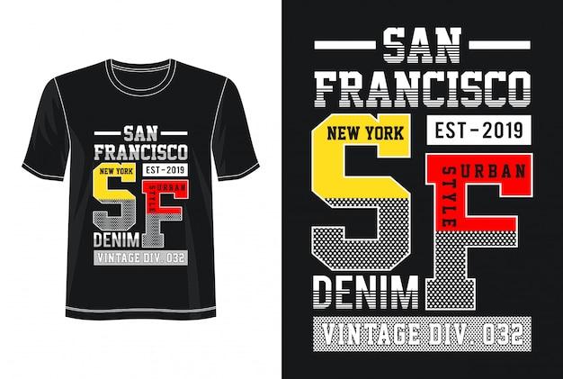 Tipografia de são francisco para impressão camiseta