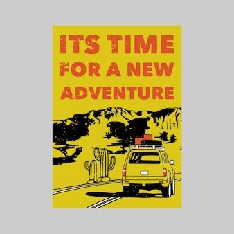 Tipografia de slogan vintage é hora de uma nova aventura para o design de camisetas