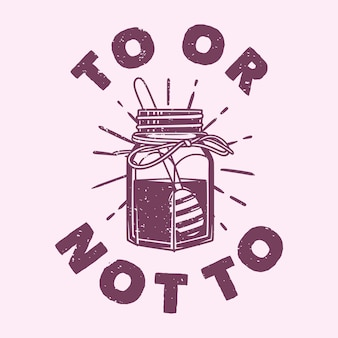 Tipografia de slogan vintage para ou não para design de camisetas
