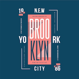 Tipografia de t-shirt elegante com moldura de texto nova iorque, brooklyn