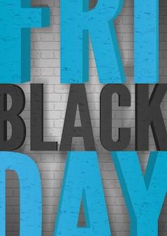 Tipografia de vetor realista de sexta-feira negra no fundo da parede de tijolo. texto de anúncio preto e azul de compras descontos. modelo de cartaz de publicidade de ofertas especiais. promoção de redução de preço sazonal