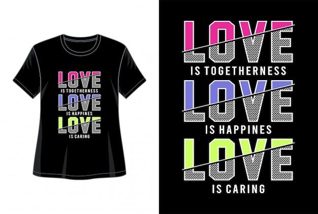 Tipografia do amor para imprimir camiseta