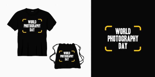Tipografia do dia mundial da fotografia, rotulação design para t-shirt, bolsa ou mercadoria