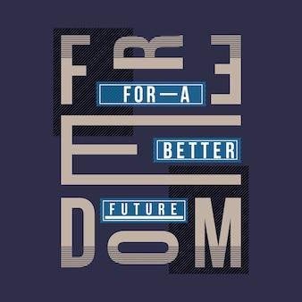 Tipografia gráfica do futuro da liberdade