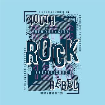 Tipografia gráfica do slogan rebelde do rock jovem