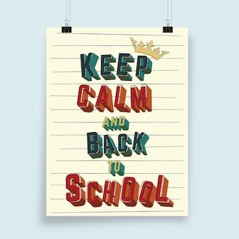 Tipografia mantenha a calma e de volta às aulas para cartaz, folheto, capa de brochura ou outros produtos de impressão. ilustração
