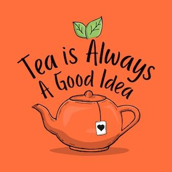 Tipografia mão lettering citação de chá