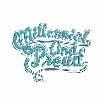 Tipografia millennial e proud text