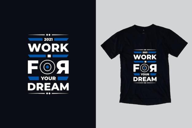 Tipografia moderna design de camisetas inspiradoras de citações
