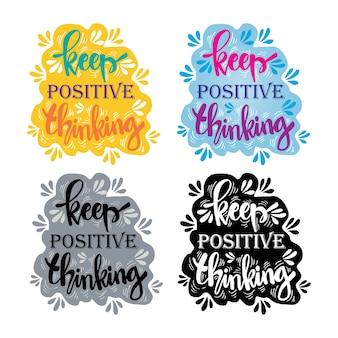 Tipografia motivacional manter o pensamento positivo,