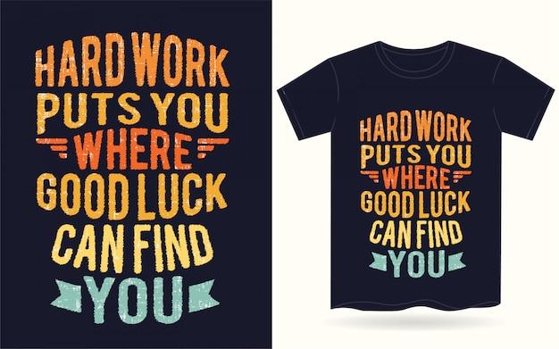 Tipografia motivacional para camiseta