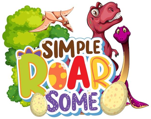 Tipografia simples roar some word com personagem de desenho animado do grupo dinosaur