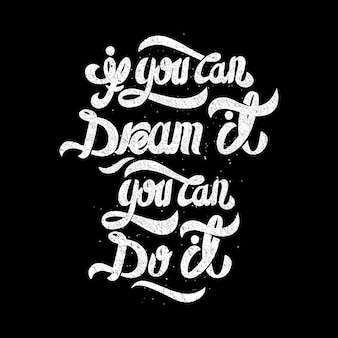 Tipografia texto citação motivação ilustração gráfica arte design de camiseta