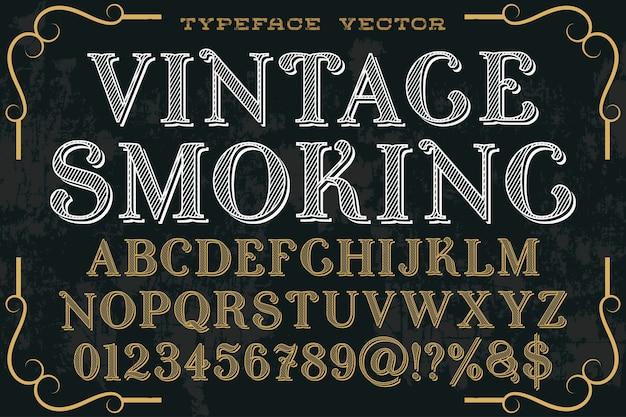 Tipografia vintage estilo gráfico de fumar