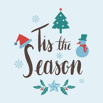 Tis o vetor de natal de temporada