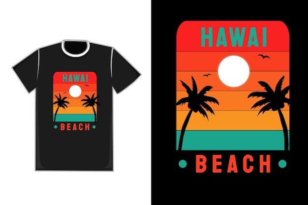 Título da camiseta hawai beach cor vermelho laranja e verde