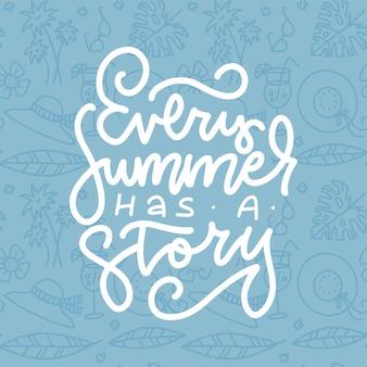 Todo verão tem uma inspiração de história, citação, slogan positivo