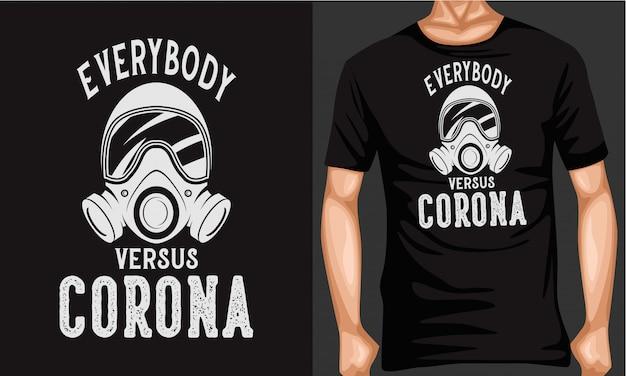 Todos contra o vírus da corona que rotula a tipografia camiseta