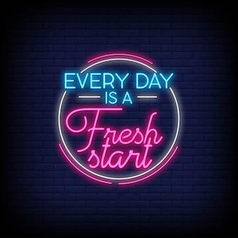Todos os dias é um novo começo sinais de néon estilo texto