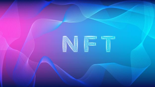 Tokens não fungíveis nft no estilo wireframe poligonal em fundo abstrato colorido com ondas. pague por itens colecionáveis exclusivos em jogos ou arte. ilustração vetorial.