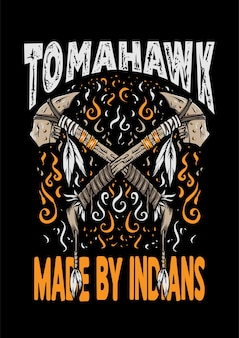 Tomahawk made by indians retro design vestuário ilustração tomahawk ilustração t-shirt design