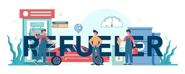 Trabalhador de posto de gasolina ou conceito de cabeçalho tipográfico de reabastecimento.