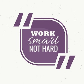 Trabalhar de forma inteligente quadro citação não é difícil
