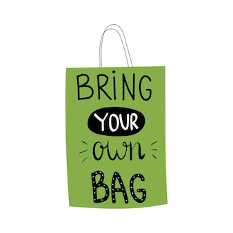 Traga sua própria bolsa com letras ilustração vetorial de bolsa de pano com letras frase motivacional