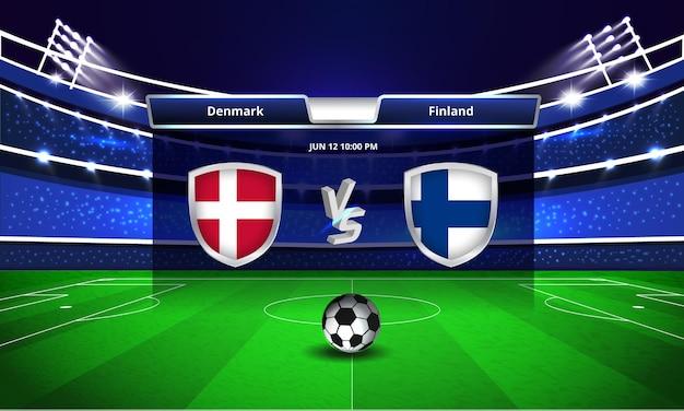 Transmissão do placar da partida de futebol da copa do euro entre dinamarca e finlândia