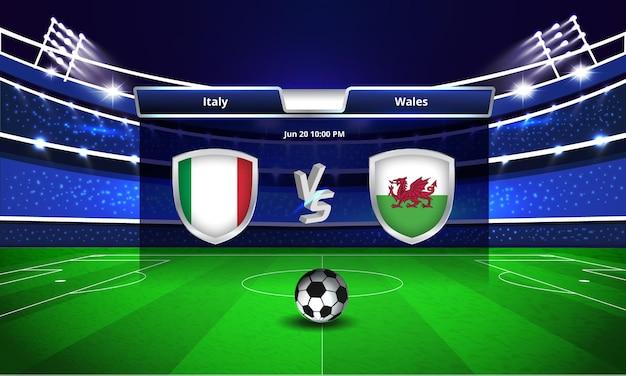 Transmissão do placar da partida de futebol da copa do euro entre itália e país de gales